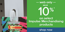 save 10% on select Impulse Merchandising